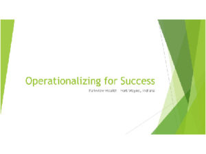 Parkview Health: Operationalizing for Success